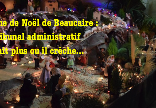 Pour la crèche de Noël de Beaucaire, un coup c'est oui, un coup c'est non…