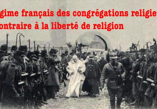 France : « Les congrégations religieuses ont moins de droit que n'importe quelle association »