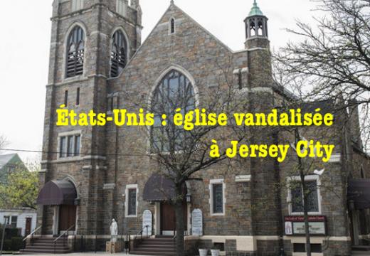 États-Unis : vandalisme contre une église de Jersey City