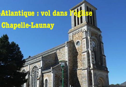 Loire-Atlantique : vols dans l'église de La Chapelle-Launay