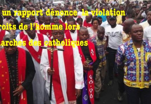 RDC : un rapport dénonce les violations des droits de l'homme lors des marches des catholiques