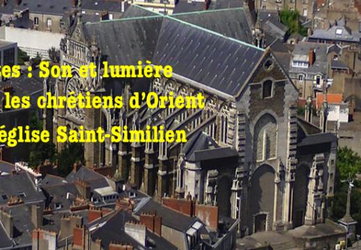 Nantes : Son et lumière pour les chrétiens d'Orient