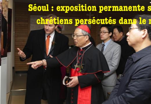 Séoul : exposition permanente sur les chrétiens persécutés dans le monde