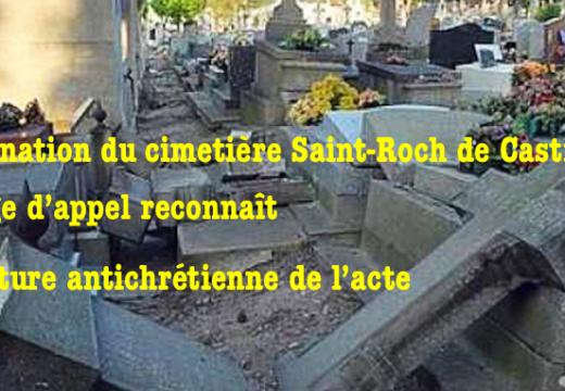 Cimetière Saint-Roch de Castres : la justice reconnaît la nature antichrétienne de la profanation