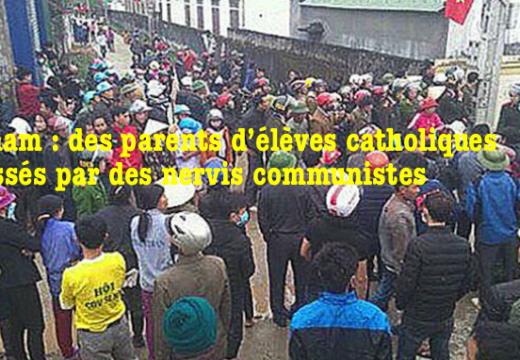 Vietnam : des parents catholiques attaqués par des nervis communistes