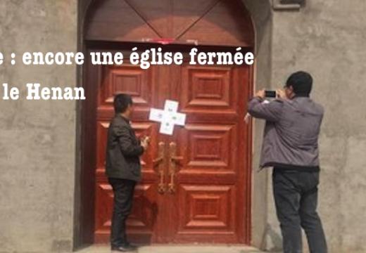 Chine : encore une église fermée dans le Henan