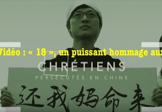 « 18 » : vidéo d'hommage aux nouveaux martyrs chinois