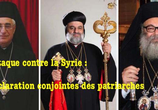 Patriarches de Syrie : « Condamnez ces agressions ! »