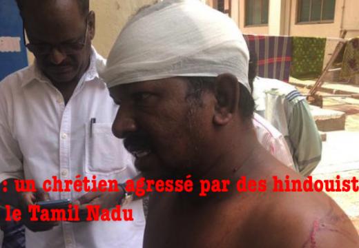 Inde : un chrétien agressé dans le Tamil Nadu