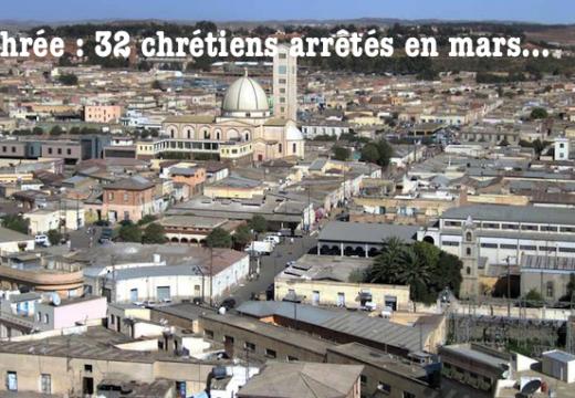 Érythrée : trente-deux chrétiens arrêtés en mars !
