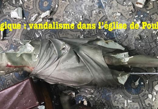 Belgique : vandalisme dans l'église de Poulseur