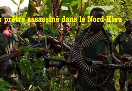 RDC : prêtre assassiné dans le Nord-Kivu