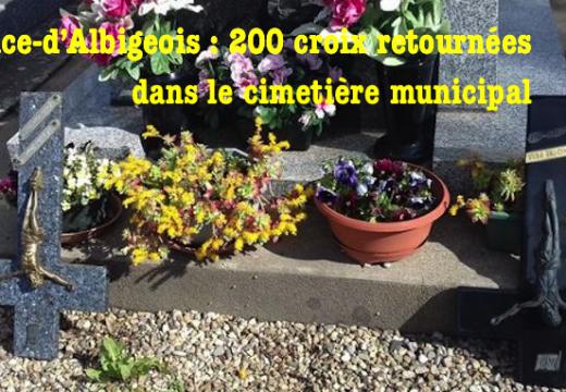 Valence-d'Albigeois : 200 croix retournées dans le cimetière