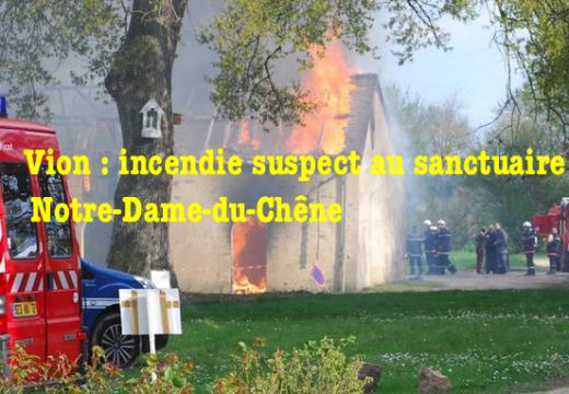 Vion : incendie suspect d'un bâtiment catholique