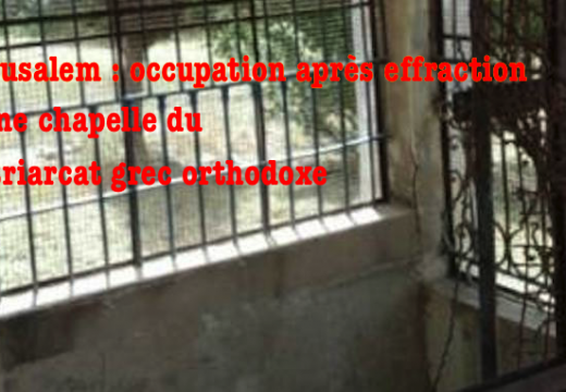 Jérusalem : occupation d'une chapelle du patriarcat grec orthodoxe