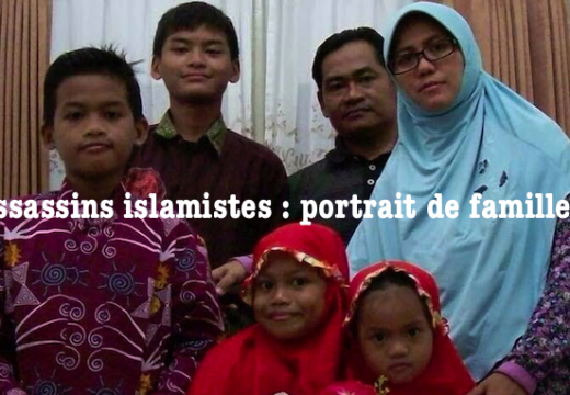 Islamistes assassins : portrait de famille…