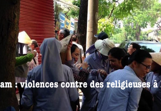 Vietnam : violente agression contre des religieuses à Hanoï