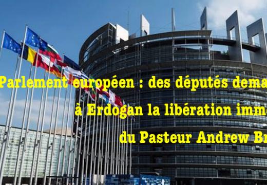 Pasteur Brunson : lettre ouverte de députés du Parlement européen à Erdogan