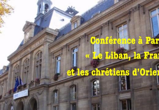 Paris : conférence « Le Liban, la France et les chrétiens d'Orient »