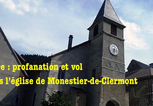 Profanation et vol dans l'église de Monestier-de-Clermont, en Isère