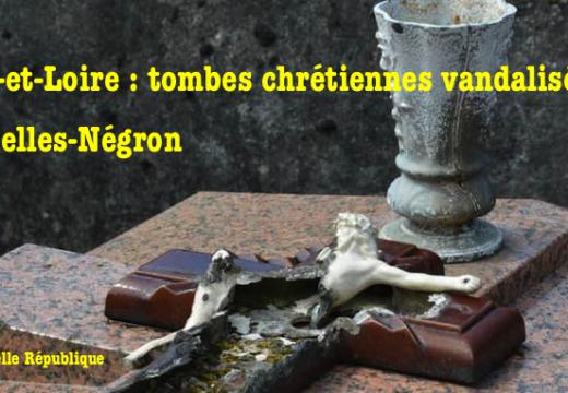 Tombes chrétiennes vandalisées à Nazelles-Négron en Indre-et-Loire