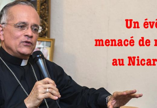 Menaces de mort contre un évêque au Nicaragua