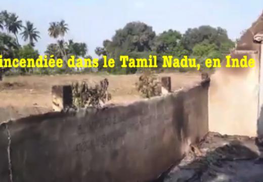Inde : église réduite en cendres dans le Tamil Nadu (vidéo)