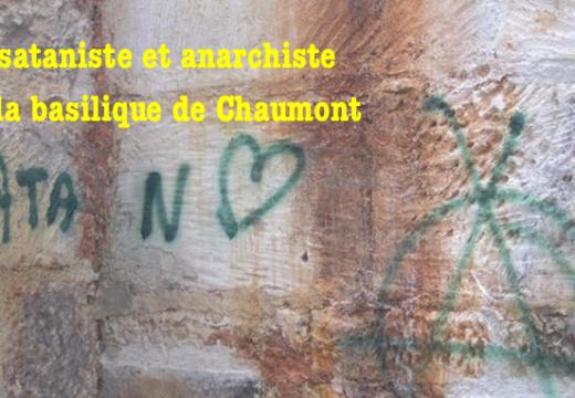 Tag anarcho-sataniste sur la basilique de Chaumont