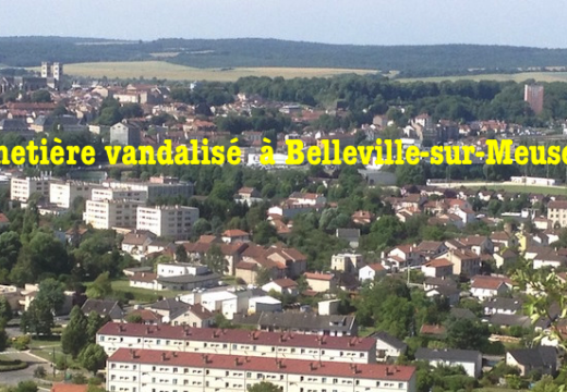 Le cimetière de Belleville-sur-Meuse vandalisé