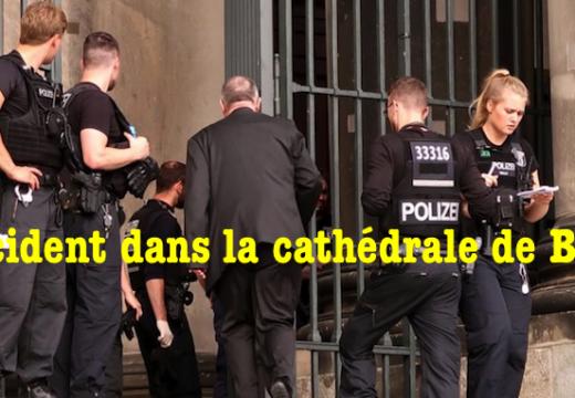 Incident dans la cathédrale de Berlin