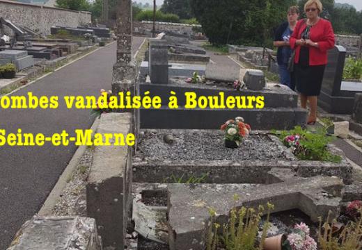 Tombes vandalisées à Bouleurs en Seine-et-Marne
