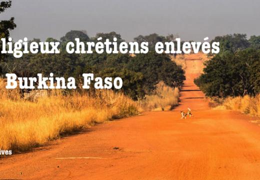 Religieux chrétiens enlevés au Burkina Faso