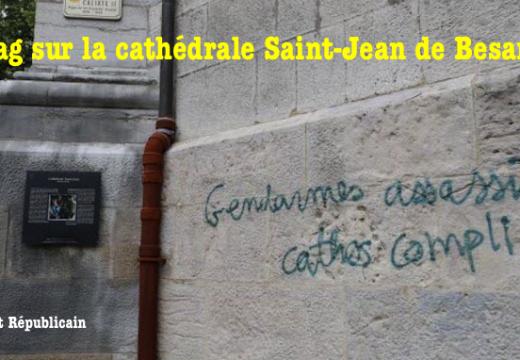 Besançon : la cathédrale de nouveau taguée