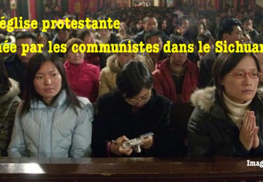 Une église protestante fermée par les autorités dans le Sichuan