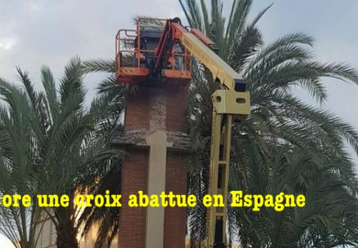 Une nouvelle croix abattue en Espagne