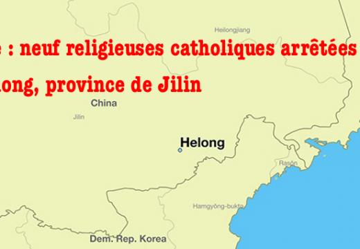 Neuf religieuses catholiques arrêtées à Helong en Chine