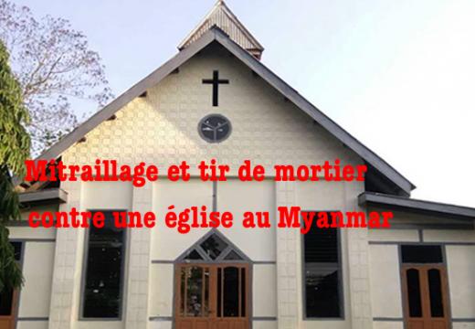 Église attaquée par l'armée au Myanmar