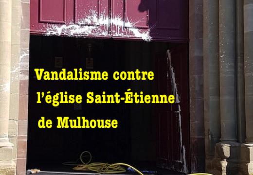 Vandalisme contre l'église Saint-Étienne de Mulhouse