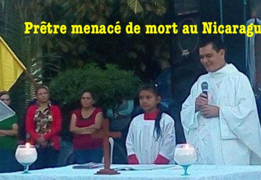 Un prêtre menacé de mort au Nicaragua