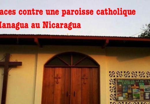 Nicaragua : encore des menaces contre des catholiques