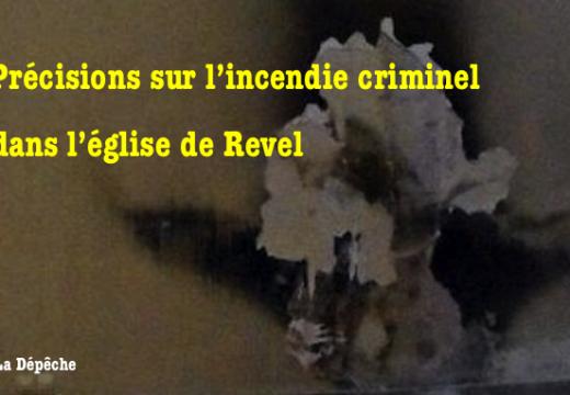 Incendie dans l'église de Revel : des précisions