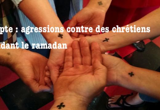 Le ramadan est dangereux pour les chrétiens en Égypte