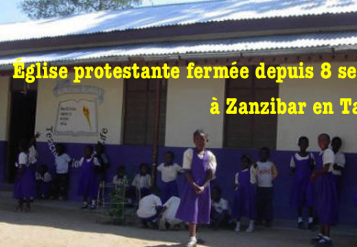 Une église protestante fermée depuis 8 semaines à Zanzibar, Tanzanie