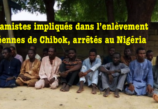 Nigéria : arrestation d'islamistes impliqués dans l'enlèvement des lycéennes de Chibok
