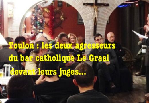 Toulon : les assaillants gauchistes du Graal devant leurs juges