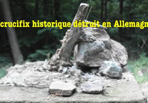 Un crucifix historique détruit en Allemagne