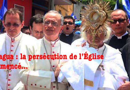 Nicaragua : la persécution de l'Église catholique a commencé