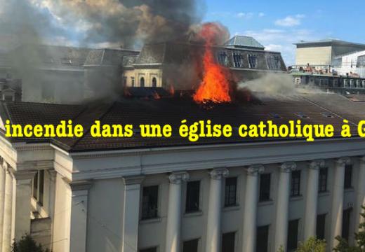 Incendie dans une église catholique à Genève