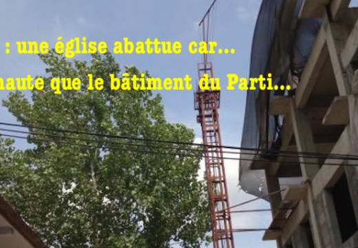 Hénan : église détruite car plus haute que le bâtiment du Parti…